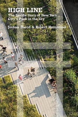 High Line By David, Joshua/ Hammond, Robert